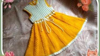 Платье-сарафан для девочки 2 - 3 лет (спицы). knitting dress for girls 2-3 years