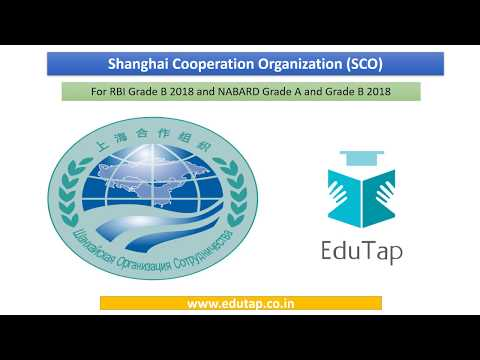 Shanghai Co-operation Organization (SCO) explained for RBI and NABARD 2018