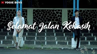 Selamat Jalan Kekasih-Rita Effendy (Cover by Yogie Boys ft Nandajaty)