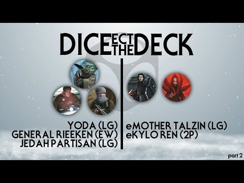 Star Wars: Destiny - Dice-ect the Deck | Hero Mill vs. Mother Kylo (Part 2)