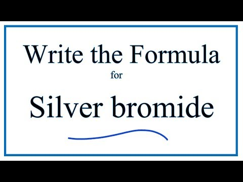 How To Write The Formula For Silver Bromide (AgBr)