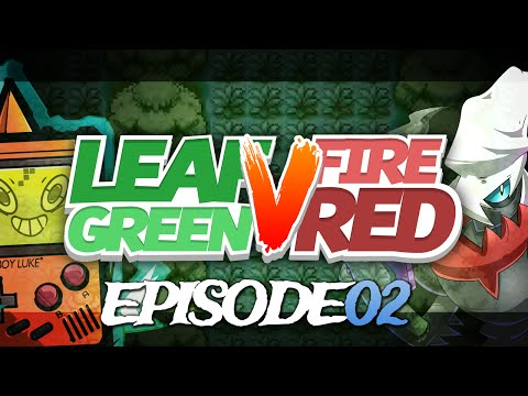 Pokémon Fire Red & Leaf Green Randomizer Nuzlocke Versus w/ Patterrz - Episode 02 - #NoLuckLuke