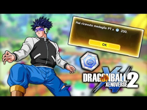 COME FARMARE PIU' DI 200 MEDAGLIE PT (TP) IN 20 MINUTI CIRCA! - Dragon Ball Xenoverse 2 ITA