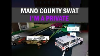 ROBLOX - France Mano County SWAT - France Je suis un PRIVATE!
