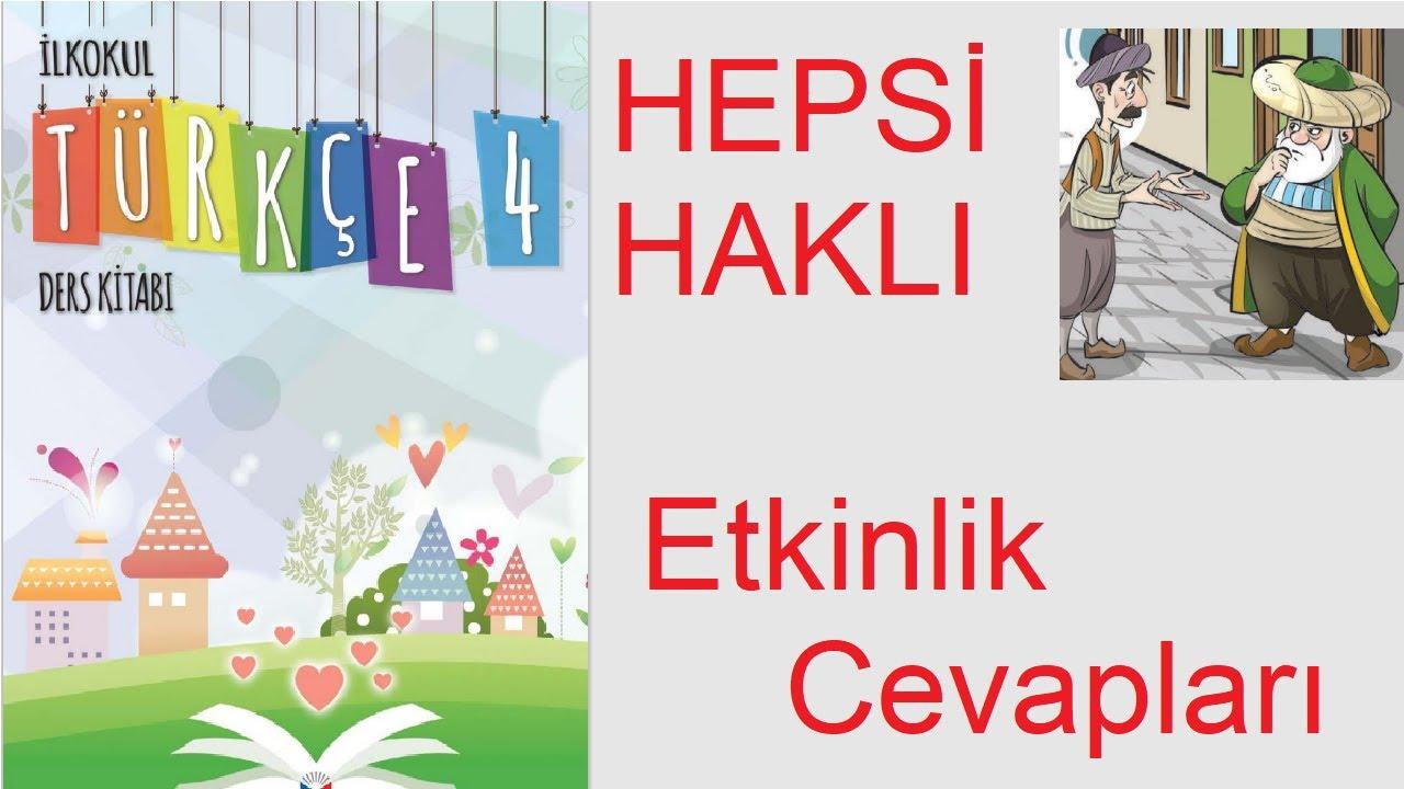 4. Sınıf Türkçe Ders Kitabı, Hepsi Haklı Metni Etkinlik Cevapları, Sayfa 108-113