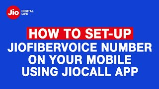 How to Set-up JioFiberVoice Number on your Mobile using JioCall App - Reliance Jio screenshot 5