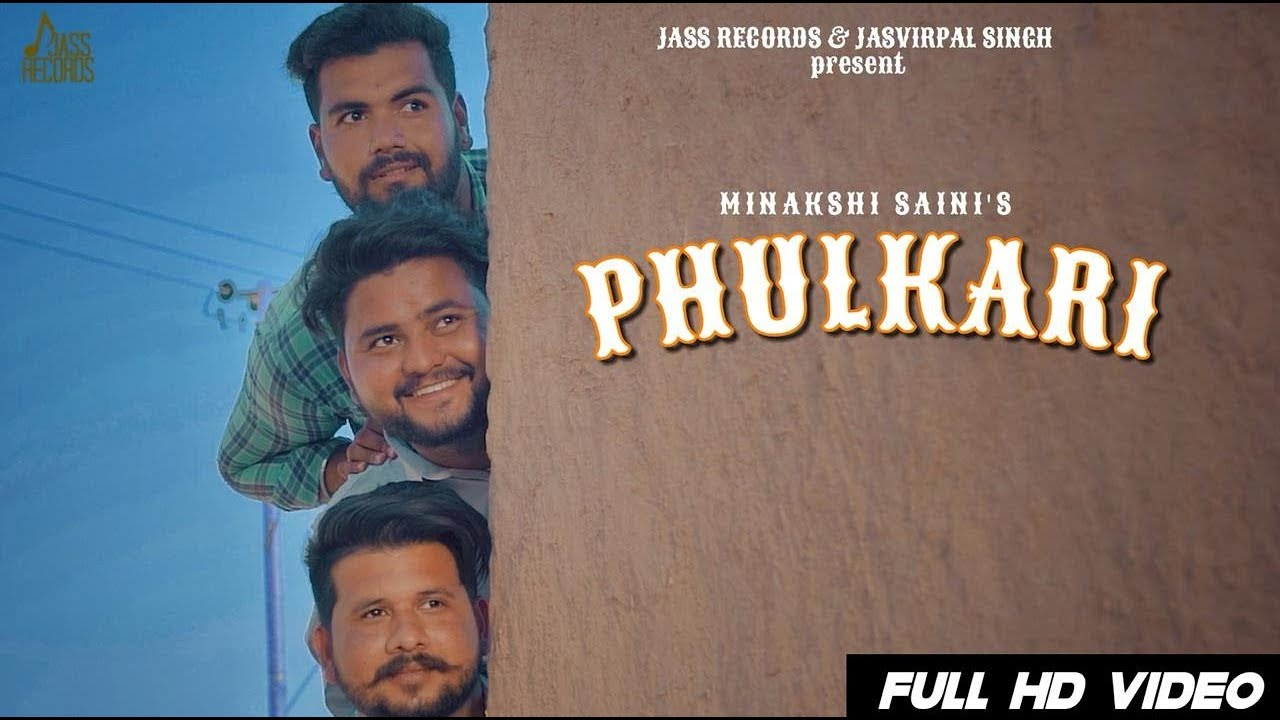 Phulkari | (Full HD) | Minakshi Saini | New Punjabi Songs 2019 |  Punjabi Songs | Jass Records