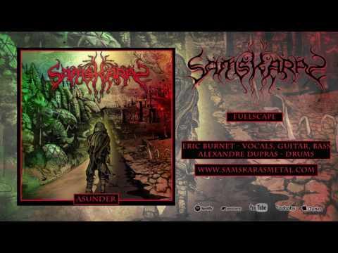 Samskaras - Fuelscape (Official Track Stream)