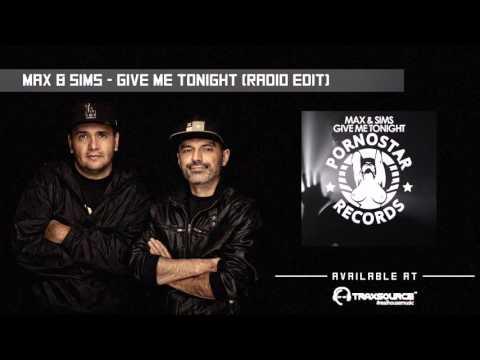 Max & Sims - Give Me Tonight (Radio Edit)