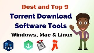 Best and top || 9 torrent download software tools || for windows, Mac and Linux