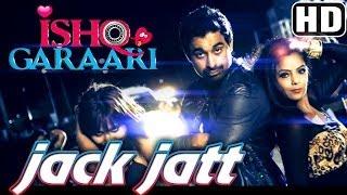 Jack Jatt - Song Promo - Ishq Garaari (2013) - RDB - Rannvijay - Gulzar Chahal - Sharry Mann