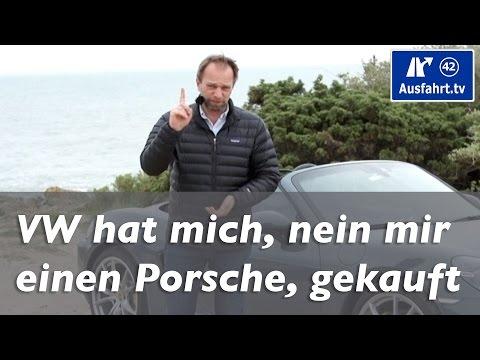 Ausfahrt.tv x VW hat mich, nein, mir einen Porsche, gekauft