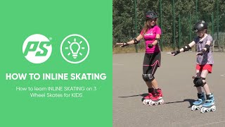 How to learn INLINE SKATING on 3 Wheel Skates for KIDS - BASICS - Powerslide Swell Triskates