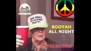 Booyah All Night ( DeePak Mashup ) Showtek VS Tujamo and more