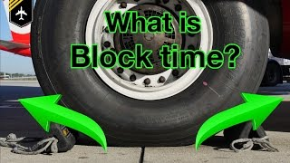 What is BLOCK TIME? Explained by Captain Joe