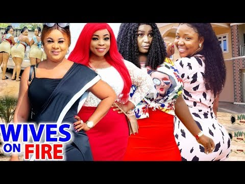 Download Wives On Fire COMPLETE Season - Uju Okoli 2020 Latest Nigerian Movie