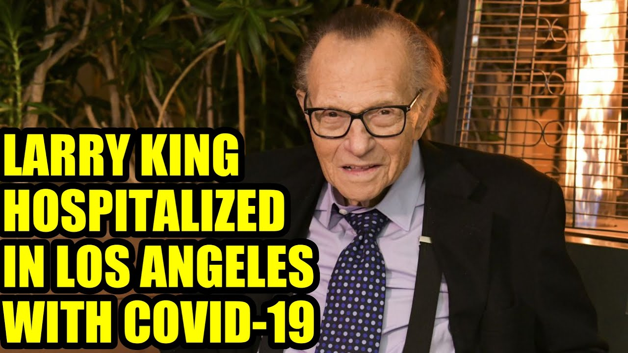 Larry King Hospitalized in Los Angeles With COVID-19 (Report)
