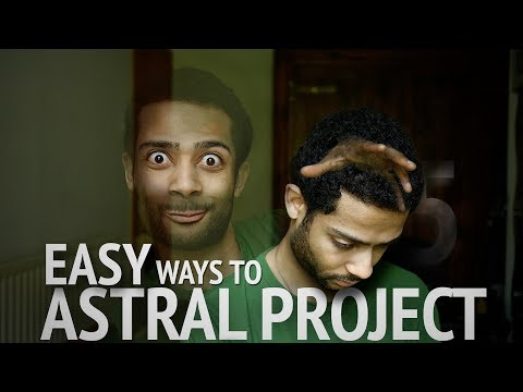 How To Astral Project | 5 New (Easy Astral Projection Techniques)