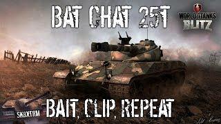 Bat Chat 25T - Bait, Clip, Repeat - Wot Blitz