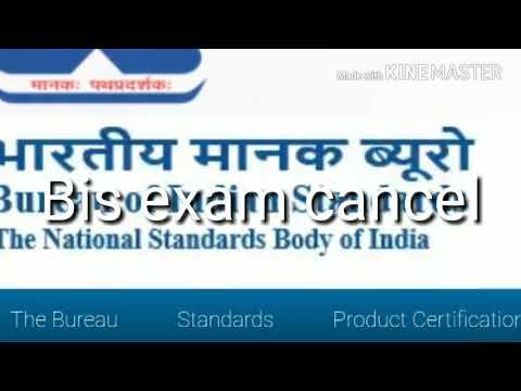 Bureau of Indian Standards (BIS) Cancel