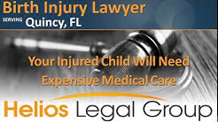 Quincy Birth Injury Lawyer & Attorney - Florida