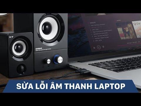 Hướng Dẫn Sửa Lỗi Loa ở Laptop - Laptop Không Phát Ra âm Thanh