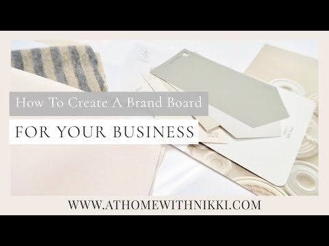 SMALL BUSINESS TIPS   How To create a brand board for your business