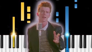 Rick Astley - Never Gonna Give You Up - Piano Tutorial / Piano Cover