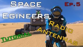 Radio Antenna Tutorial - Space Engineers Ep.5