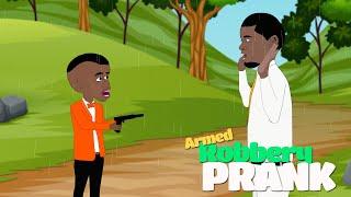 Armed Robbery Prank (UG Toons)