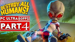 DESTROY ALL HUMANS REMAKE Gameplay Walkthrough Part 4 [1080p HD 60FPS PC] No Commentary (FULL GAME)