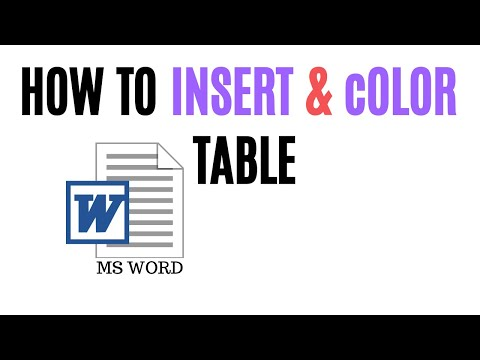 How To Insert And Color Table In MS Word | Insert Table And Color Word Table?