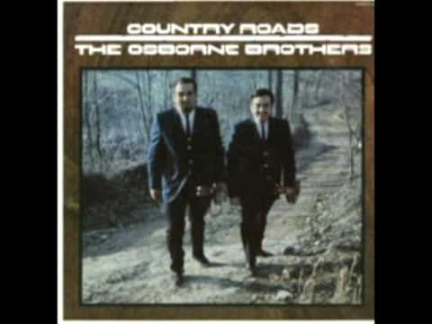 Country Roads [1971] - The Osborne Brothers