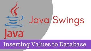Java tutorial [Java Swings] - How to insert values to MySQL database Part 4