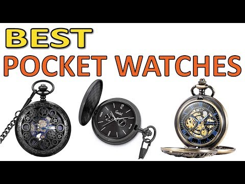 THE 5 Best Pocket Watches 2019