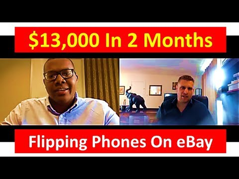 Homeless To $13,000 In 2 Months Flipping Phones On Ebay