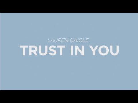 Lauren Daigle - Trust In You 💖 1 HOUR 💖 [Lyrics]