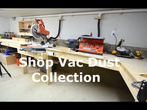 Shop Built Dust Collection Shop Vac Amp Blast Gates