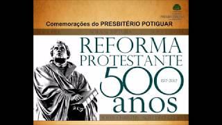 PPTG - Comemoração dos 500 anos da Reforma Protestante - A Reforma Luterana