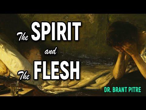 Spirit and the Flesh