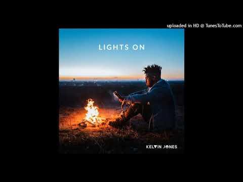 Kelvin Jones - Lights On (2019)