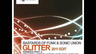 Bastards Of Funk & Sonic Union - Glitter (Steve Haines Remix) [Lowbit]