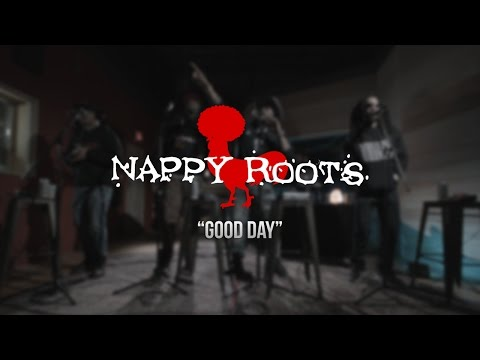 Nappy Roots - Good Day - Gaslight Sessions
