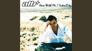 Here With Me (A & T Remix)