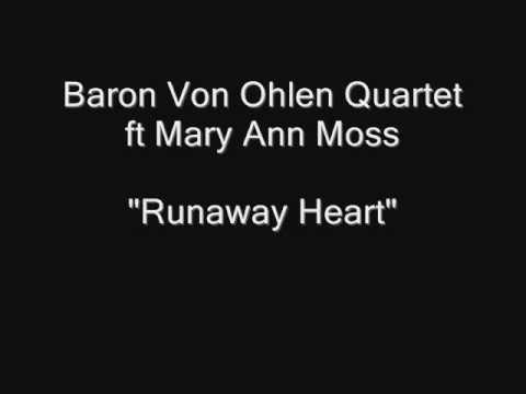 Baron Von Ohlen Quartet ft Mary Ann Moss - Runaway Heart [HQ Audio] Vinyl LP Rip