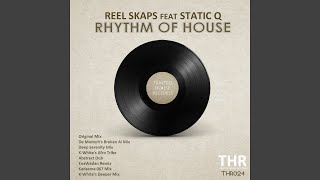 Rhythm of House (feat. Static Q) (De Montuh