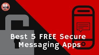 Best 5 FREE Secure Messaging Apps for Android || Top Messaging Apps 2018