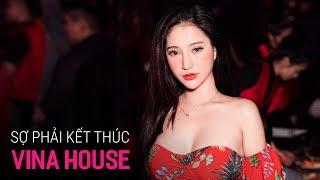 NONSTOP Vinahouse 2020 - Sợ Phải Kết Thúc Remix   LK Nhạc Trẻ Remix 2020 P27, Nonstop Việt Mix 2020