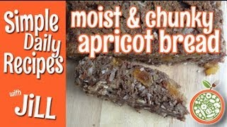 Moist Chunky Apricot Bread - Simple Daily Recipes