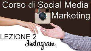Corso Social Media Marketing Base - Instagram